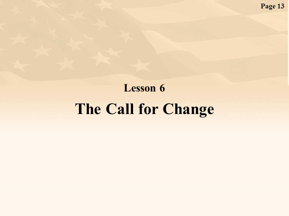 Page 13 Lesson 6 The Call for Change