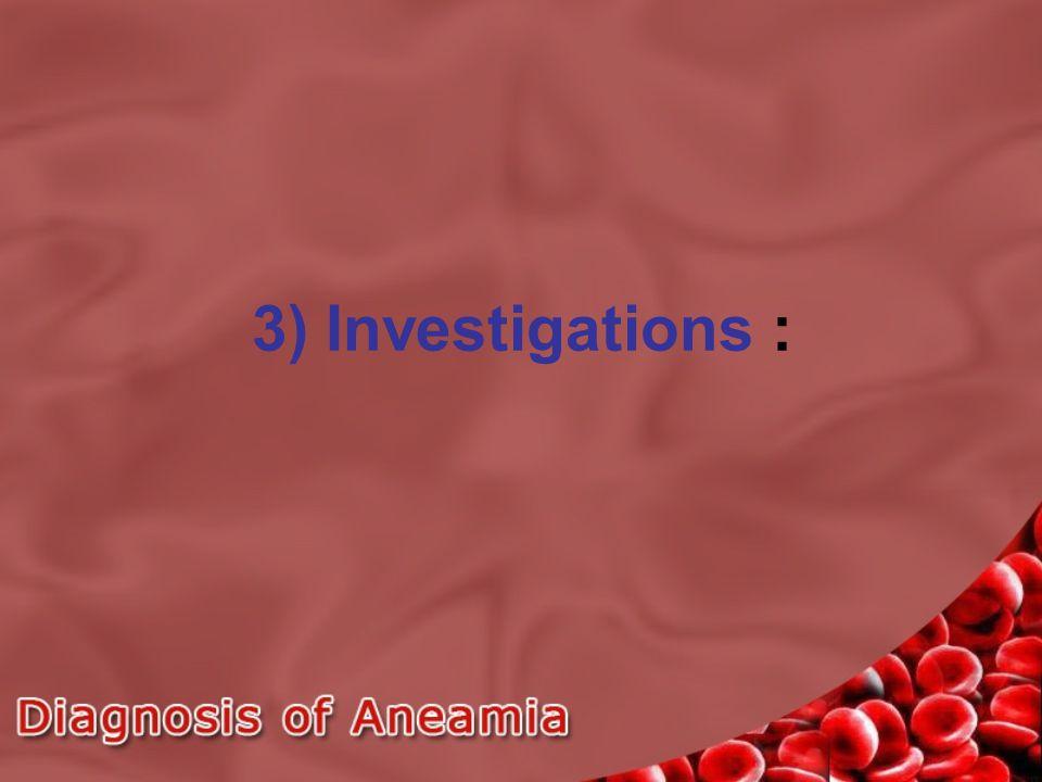 3) Investigations :