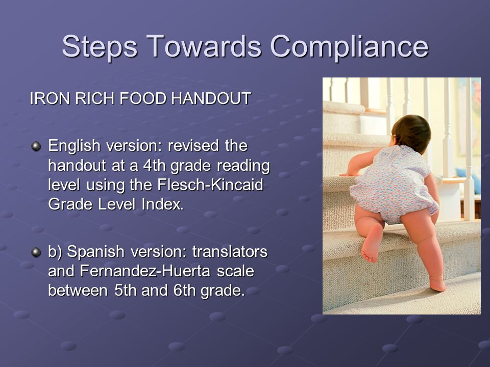 Steps Towards Compliance IRON RICH FOOD HANDOUT English version: revised the handout at a 4th grade reading level using the Flesch-Kincaid Grade Level Index.