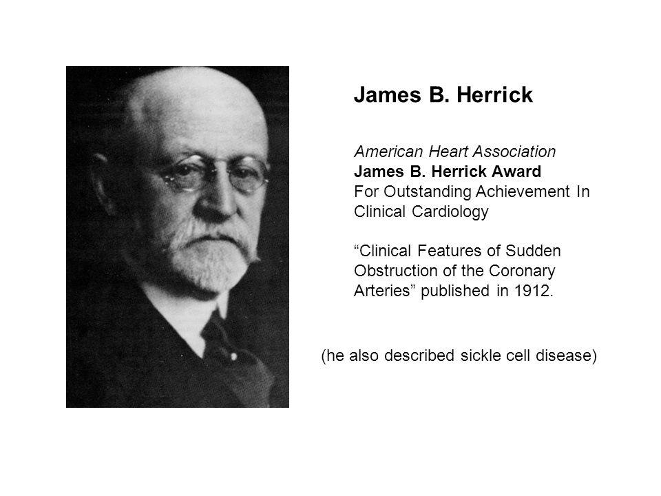 James B. Herrick American Heart Association James B.