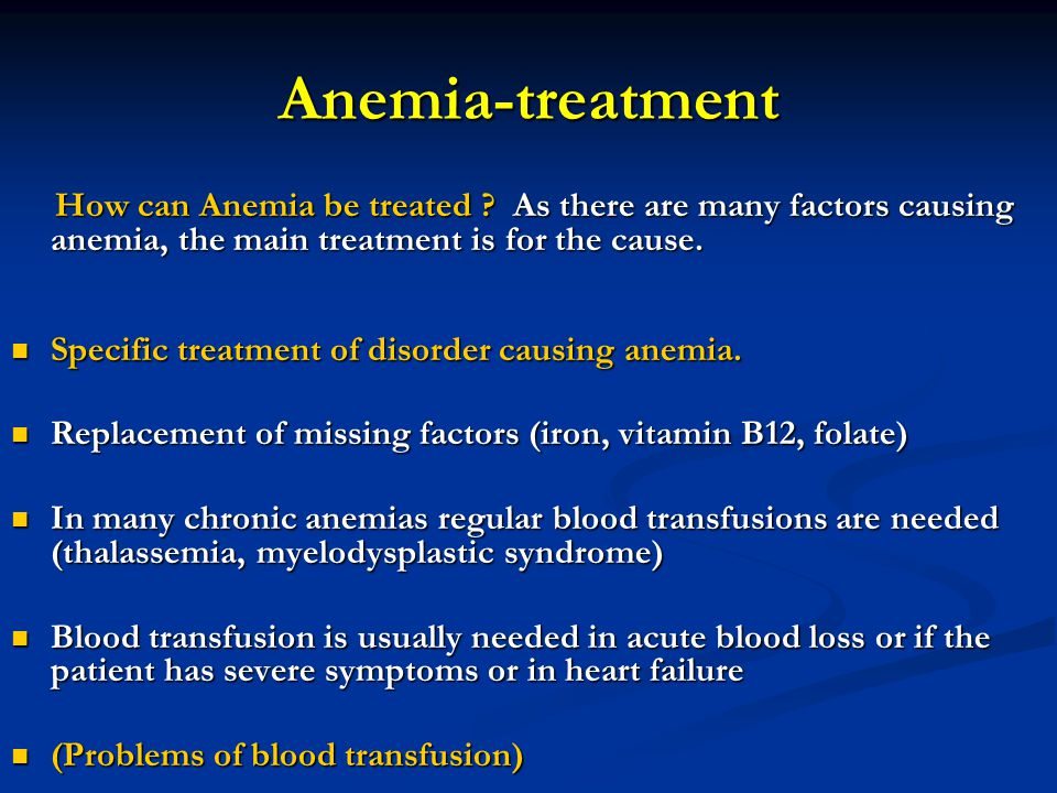 Anemia-treatment How can Anemia be treated .