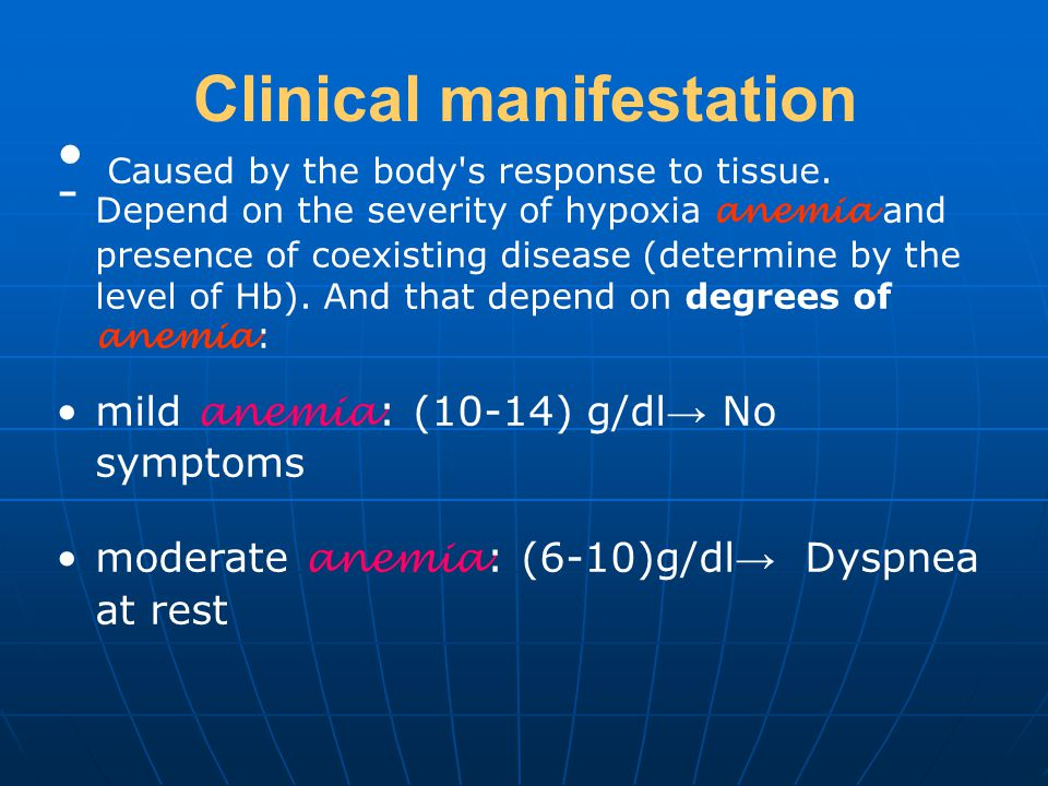 Clinical manifestation Caused by the body s response to tissue.