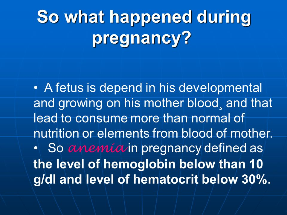 So what happened during pregnancy.So what happened during pregnancy.