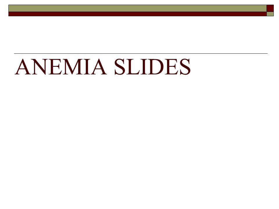 ANEMIA SLIDES