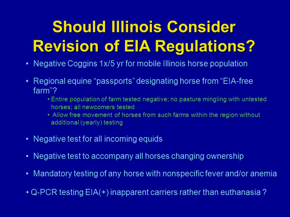 Should Illinois Consider Revision of EIA Regulations.