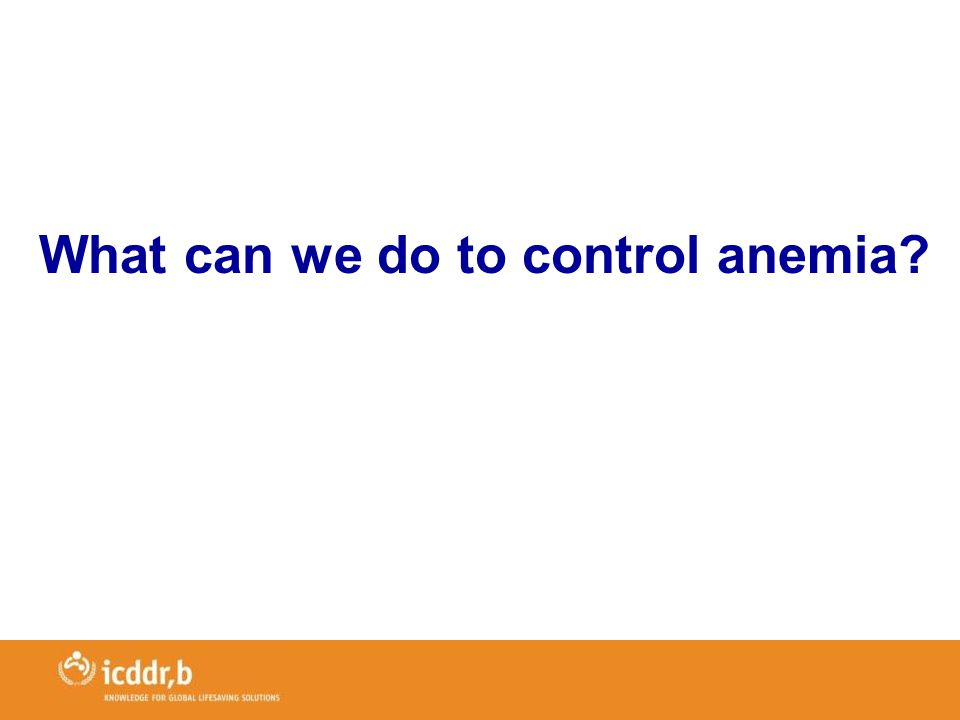 What can we do to control anemia