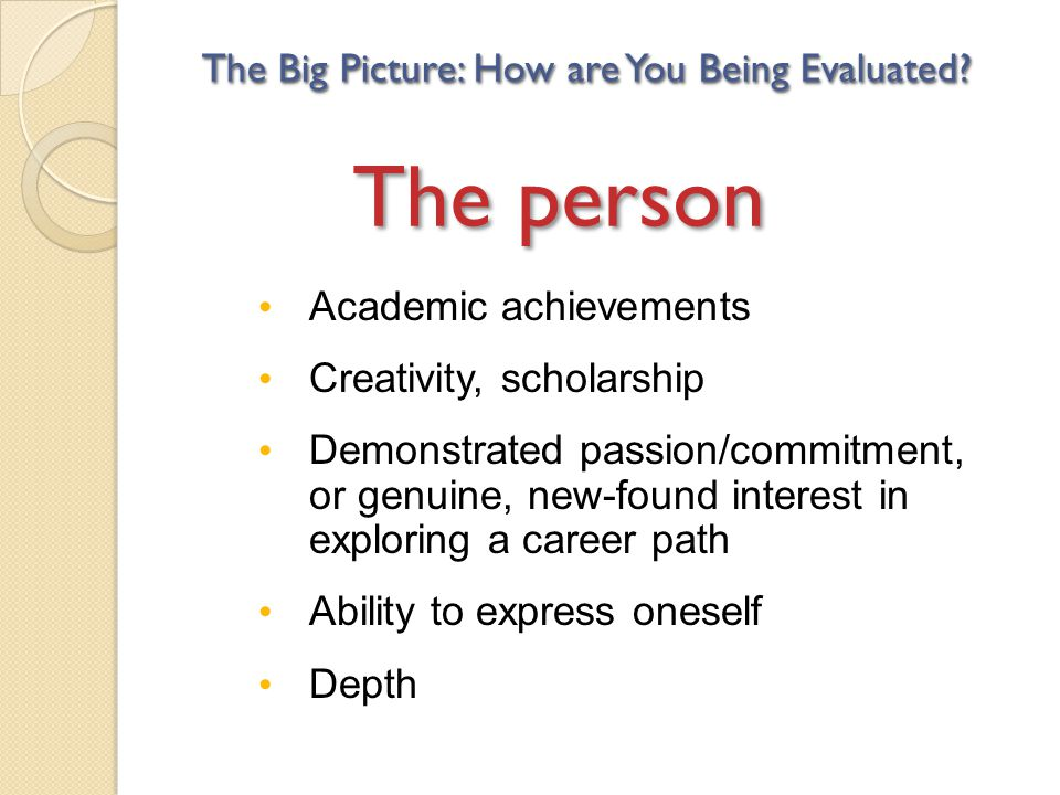 The Plan The Big Picture: How are You Being Evaluated?