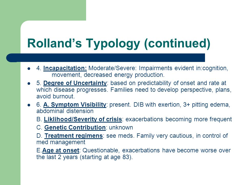 Rolland's Typology (continued) 4.