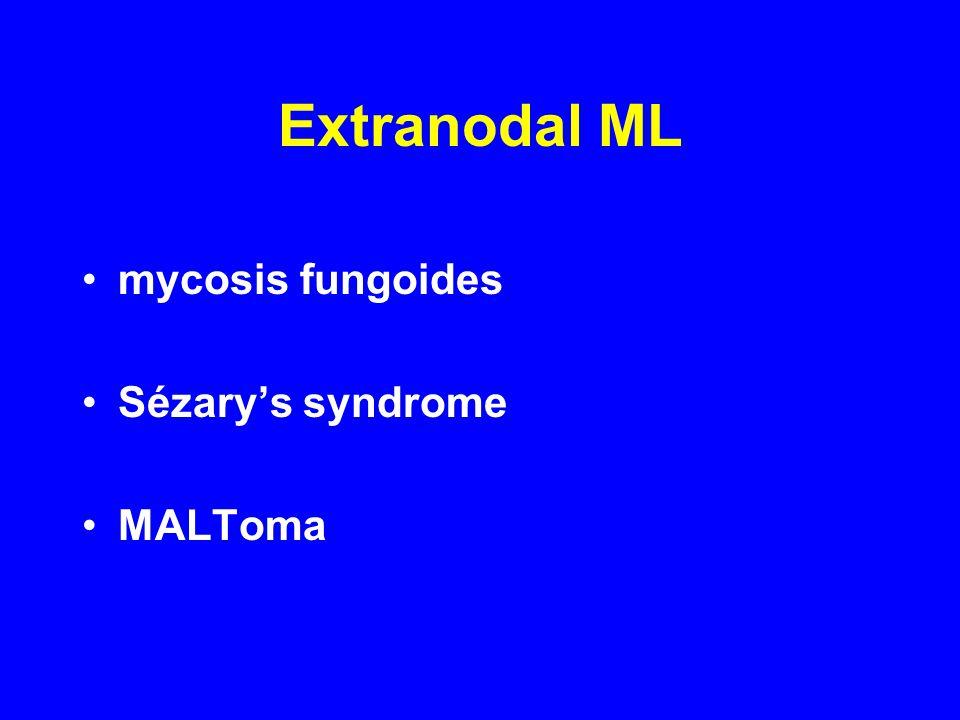 Extranodal ML mycosis fungoides Sézary's syndrome MALToma