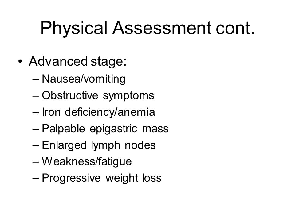 Physical Assessment cont.