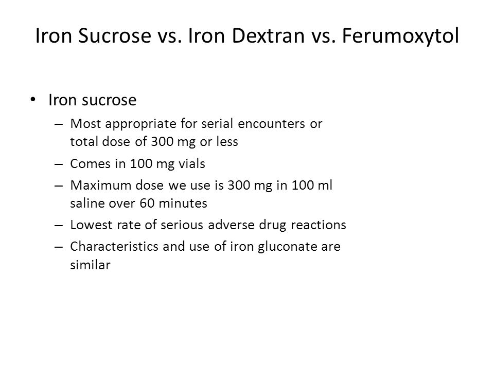 Iron Sucrose vs.Iron Dextran vs.