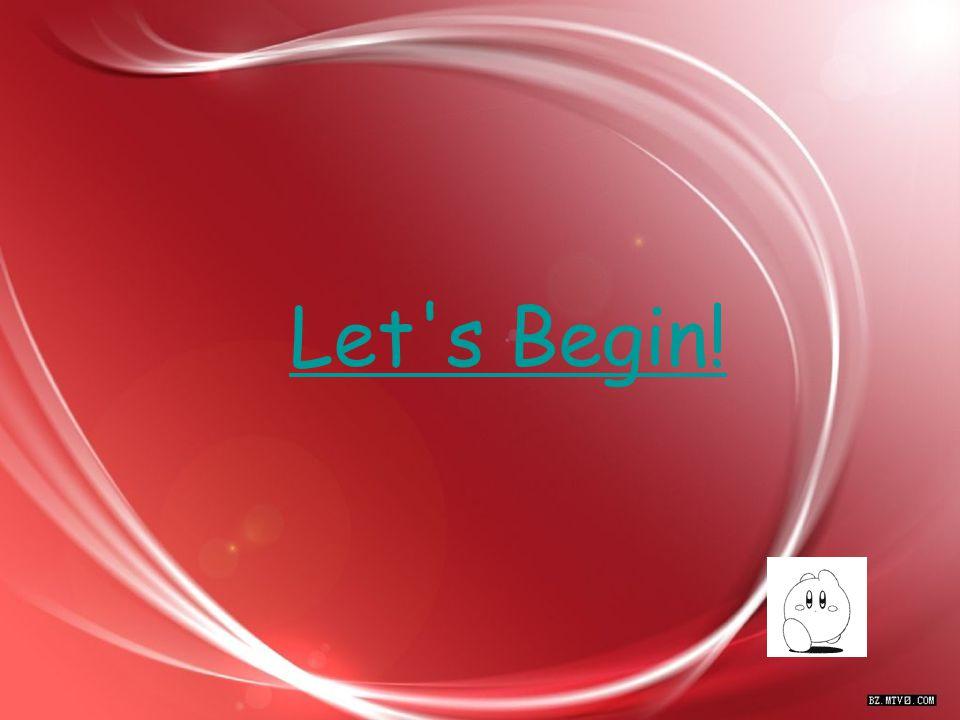 Let s Begin!