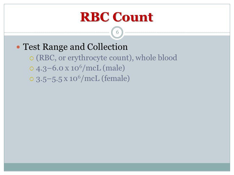 Erythrocyte count (RBC) Increased in: erythrocytosis, congenital heart disease, severe COPD, polycythemia vera, severe dehydration, hemoglobinopathies Decreased in: anemia, hemoglobinopathy, hemorrhage, bone marrow failure, renal disease, leukemia, prosthetic valves, normal pregnancy, multiple myeloma, Hodgkin disease, lymphoma, dietary deficiency 7