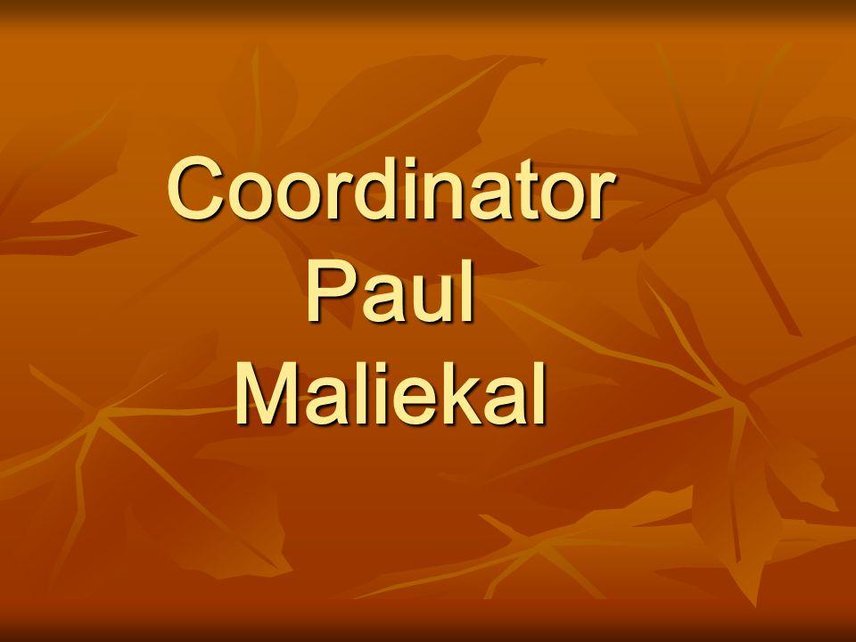 Coordinator Paul Maliekal
