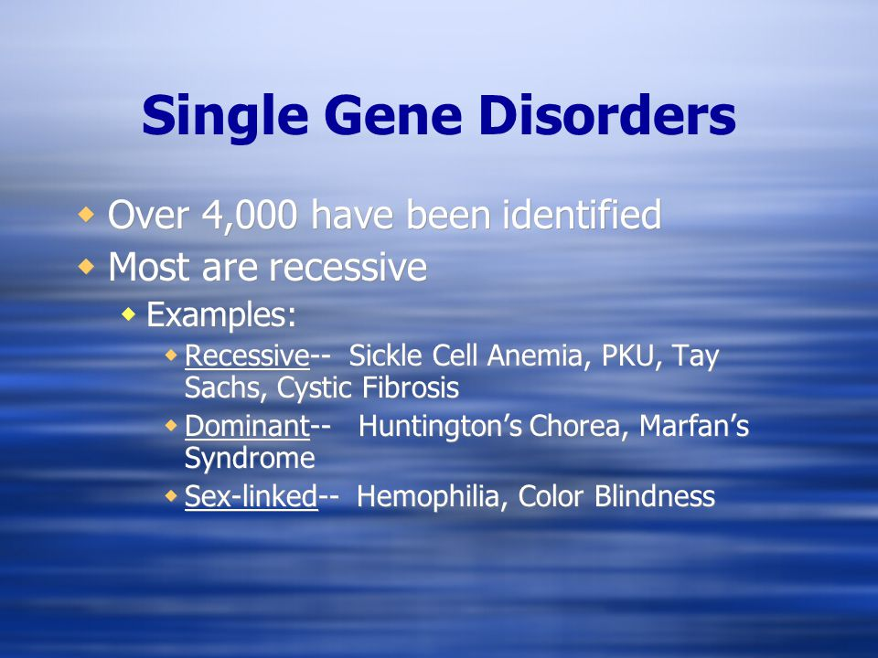 Categories of Factors Responsible for Birth Defects Abnormalities of Individual Genes (Single Gene Defects) Sickle Cell Anemia Cystic Fibrosis Phenylketonuria Tay Sachs Disease Albinism Familial Hypothyroidism Hemophilia