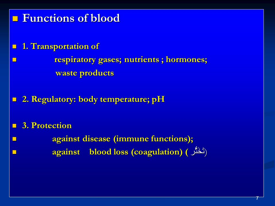 Functions of blood Functions of blood 1. Transportation of 1.