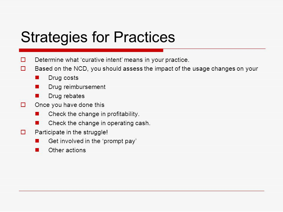 Strategies for Practices  Determine what 'curative intent' means in your practice.