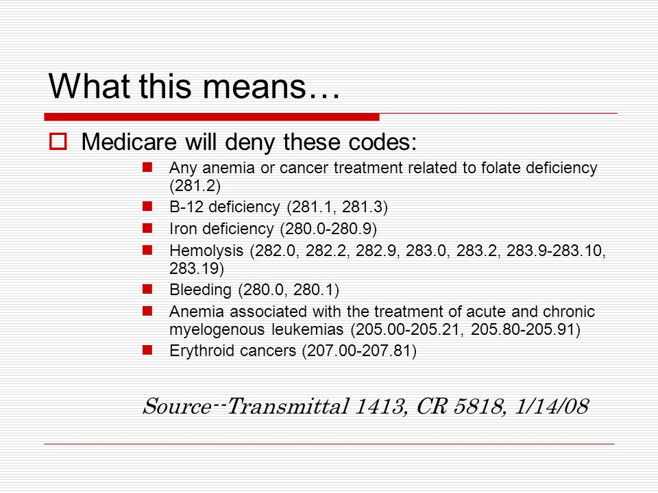 What this means  Effective for dates of service on or after January 1, 2008, contractors shall deny all claims for HCPCS J0881 or J0885 billed with Modifier -EC for: The anemia of cancer not associated with treatment; Prophylactic use to prevent chemo-induced anemia; Prophylactic use to reduce tumor hypoxia; Patients with erythropoetin-type resistance due to neutralizing antibodies; and, Anemia due to cancer treatment IF the patient has uncontrolled hypertension.