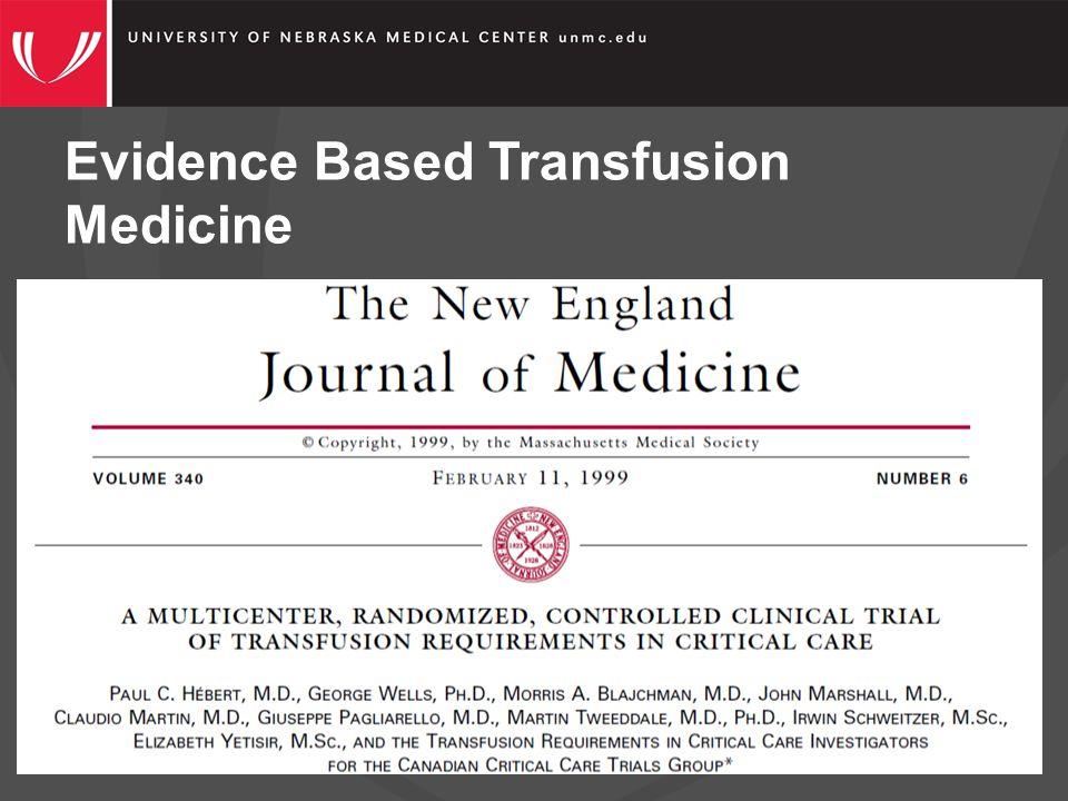 Evidence Based Transfusion Medicine