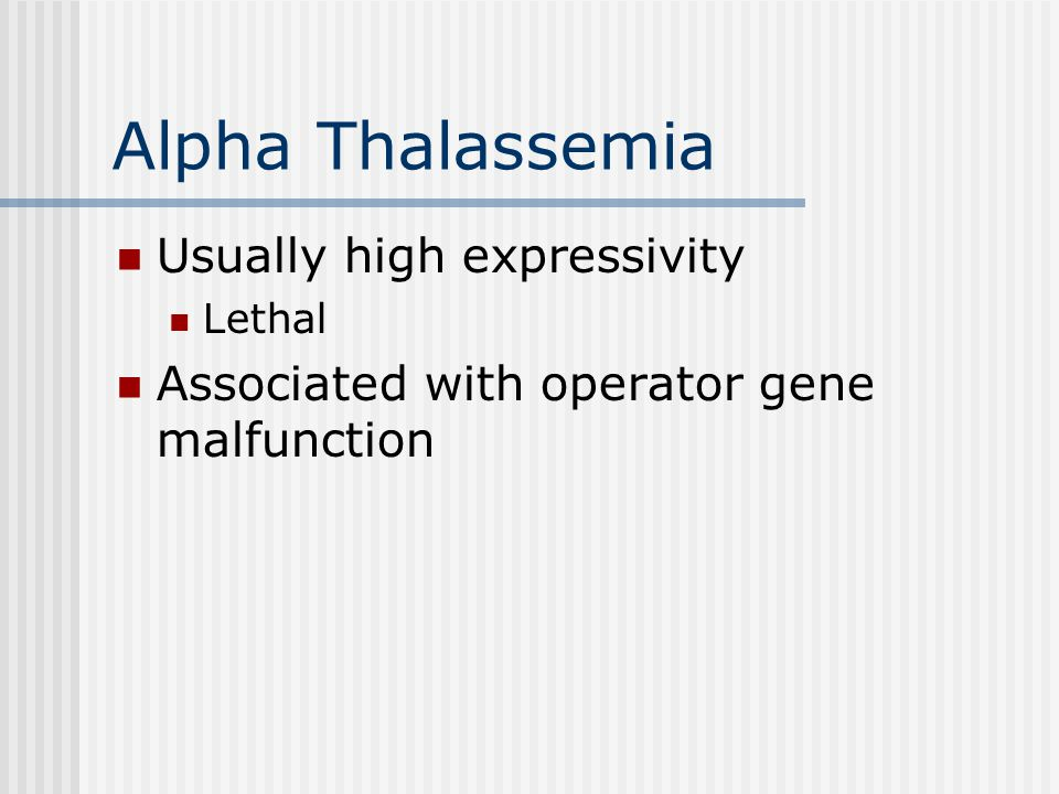 Beta Thalassemia Mediterranean Anemia Wide expressivity May be expressed neonatally Differential diagnosis Different from iron-deficiency anemia
