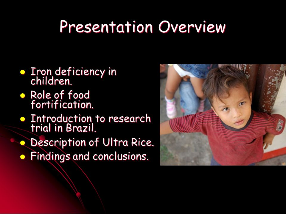 Presentation Overview Iron deficiency in children.