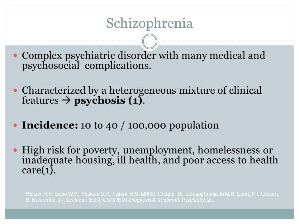 Schizophrenia Meltzer H.Y., Bobo W.V., Heckers S.H., Fatemi H.S. (2008). Chapter 16. Schizophrenia. In M.H. Ebert, P.T. Loosen, B. Nurcombe, J.F. Leck