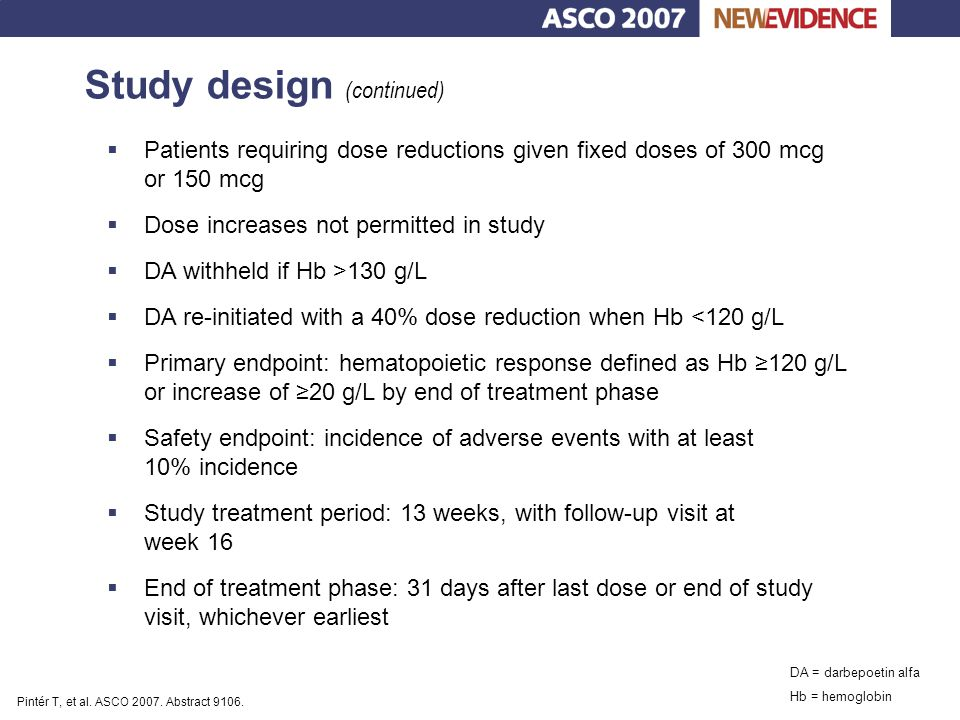 Key findings  For each treatment arm, median number of days to achieve hematopoietic response was longer for patients with baseline Hb <100 g/L, vs.