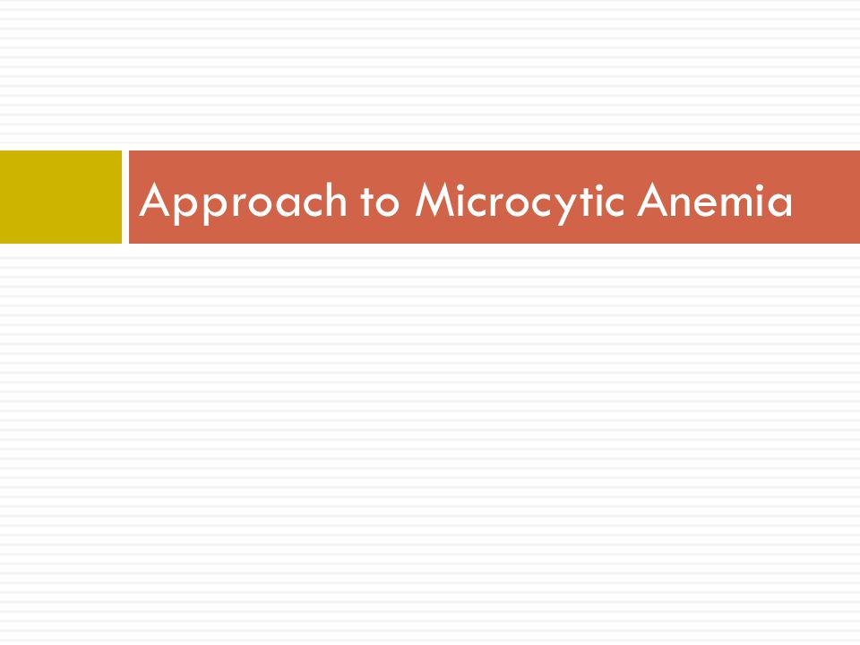 Approach to Microcytic Anemia