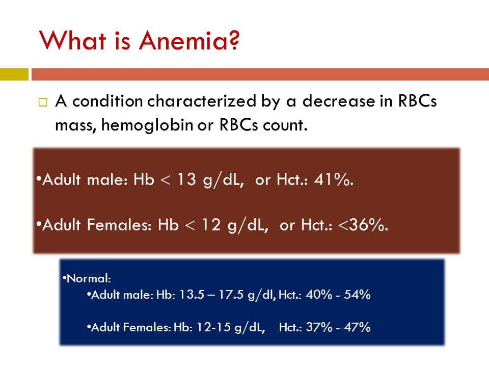 What is Anemia.  A condition characterized by a decrease in RBCs mass, hemoglobin or RBCs count.
