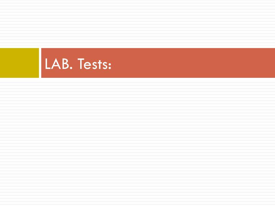 LAB. Tests: