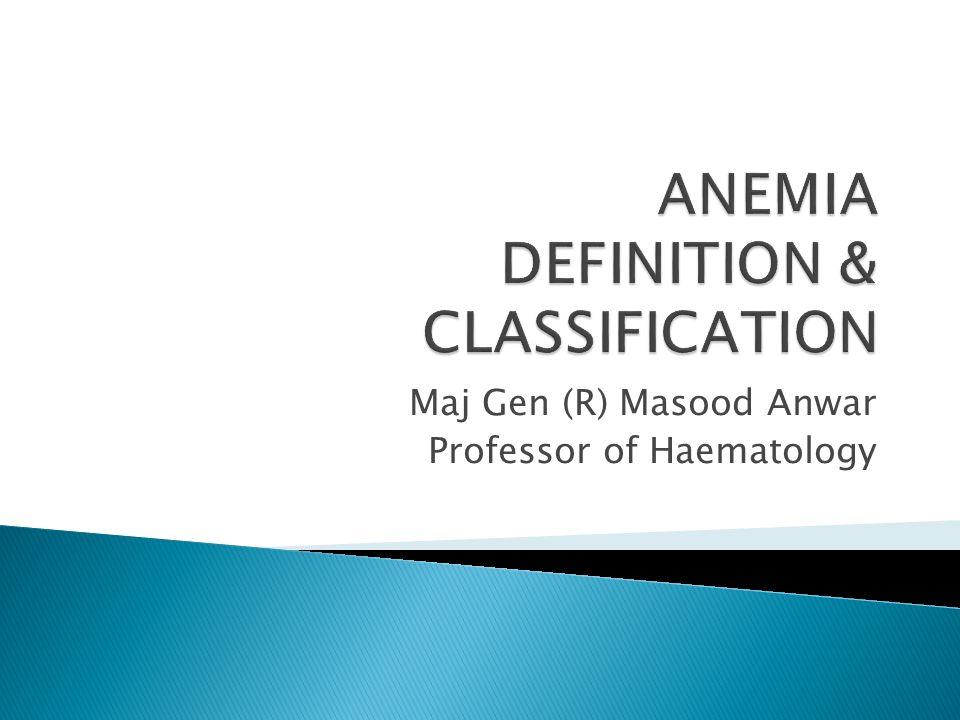 Maj Gen (R) Masood Anwar Professor of Haematology