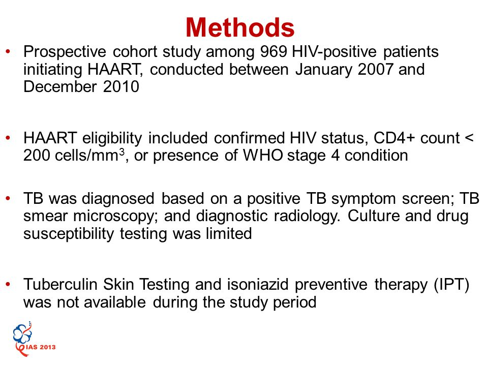 Prospective cohort study among 969 HIV-positive patients initiating HAART, conducted between January 2007 and December 2010 HAART eligibility included confirmed HIV status, CD4+ count < 200 cells/mm 3, or presence of WHO stage 4 condition TB was diagnosed based on a positive TB symptom screen; TB smear microscopy; and diagnostic radiology.