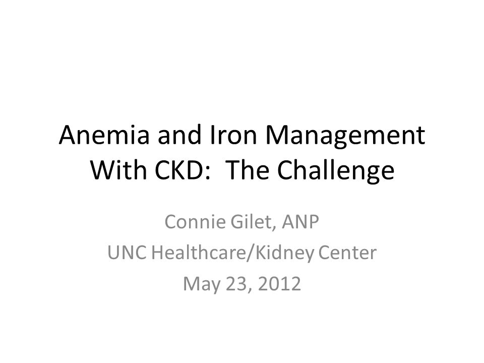 Summary Of Research Findings For Anemia Management Most research done on adults with CKD-ND and some with those receiving HD Reasonable dose of ESA probably has some benefits Do not want Hgb >= 13 with ESA dosing Individualize epogen therapy balancing the pros (feeling better/dec blood transfusions) vs the cons (inc chance MI, stroke and death)