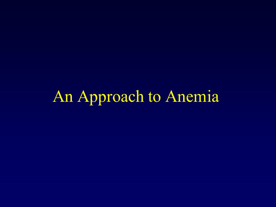 An Approach to Anemia