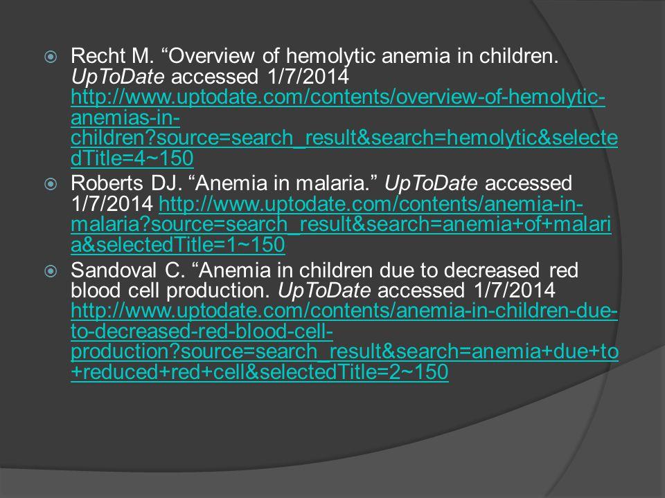  Recht M. Overview of hemolytic anemia in children.