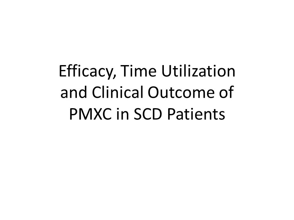 Efficacy, Time Utilization and Clinical Outcome of PMXC in SCD Patients