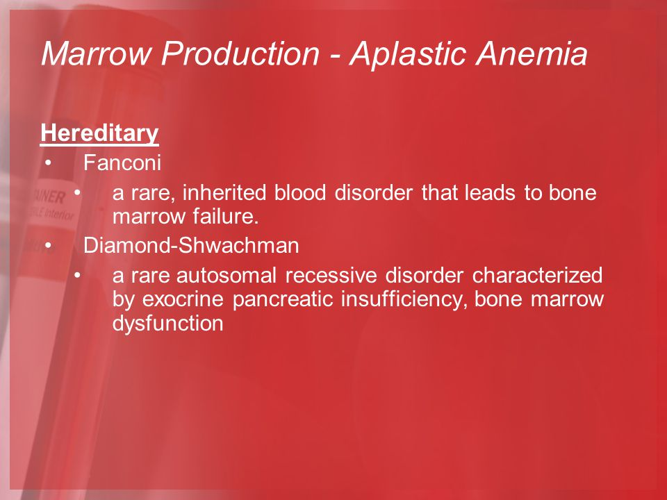 Hereditary Fanconi a rare, inherited blood disorder that leads to bone marrow failure.