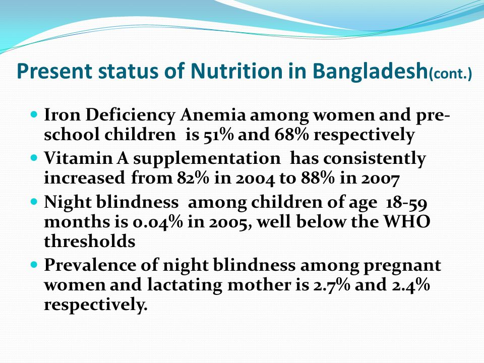 Based on evidence formulated policies and plans 1983 - National Nutrition Policy 1997 – National Food and Nutrition Policy 1997 – National Plan of Action for Nutrition 2006 – National Food Policy 2008 – National Food Policy Plan of Action 2009 - National Health Policy 2010 - National Agriculture Policy 2011 – Country Investment Plan 2011 - National Food Safety Policy and Action Plan (in progress)