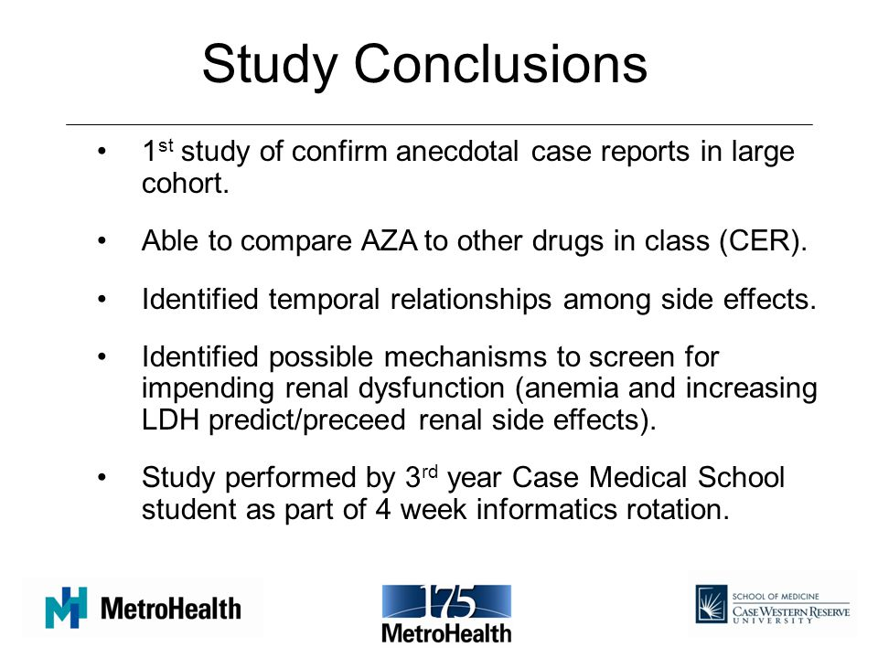 Study Conclusions 1 st study of confirm anecdotal case reports in large cohort.