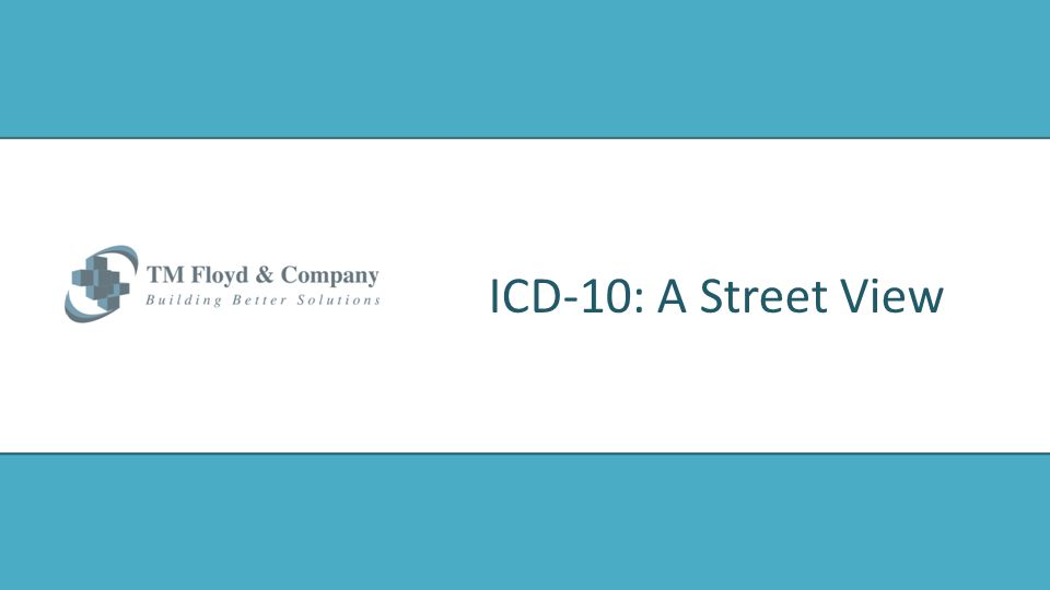 ICD-10: A Street View