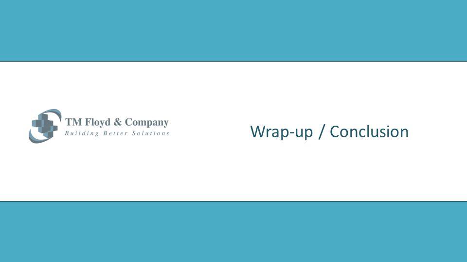Wrap-up / Conclusion