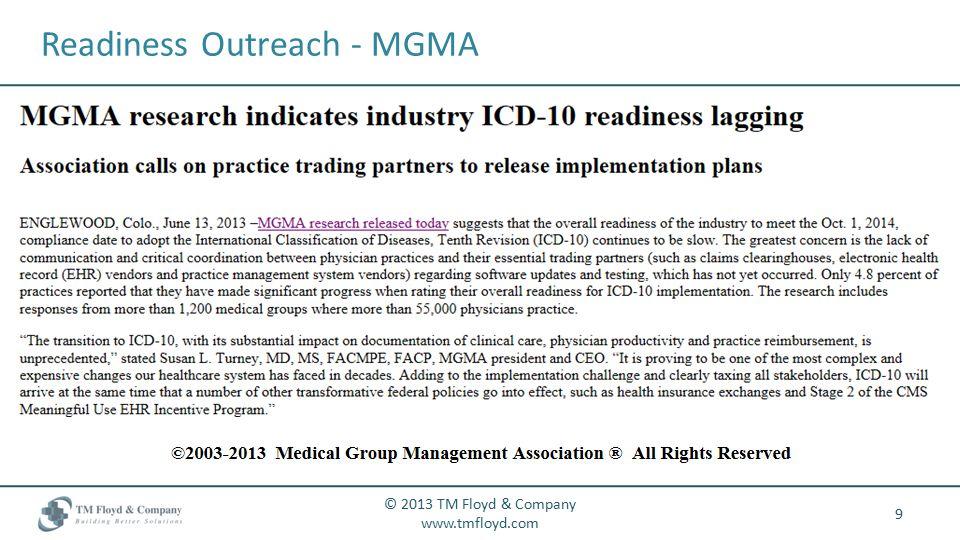 Readiness Outreach - MGMA 9 © 2013 TM Floyd & Company www.tmfloyd.com