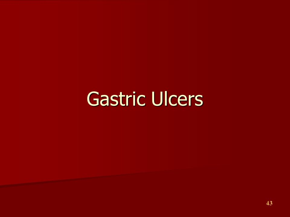 43 Gastric Ulcers