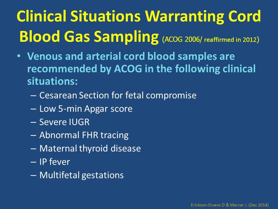 Blood Gas Sampling Andersson et al 2012 Erickson-Owens D & Mercer J. (Dec 2014)