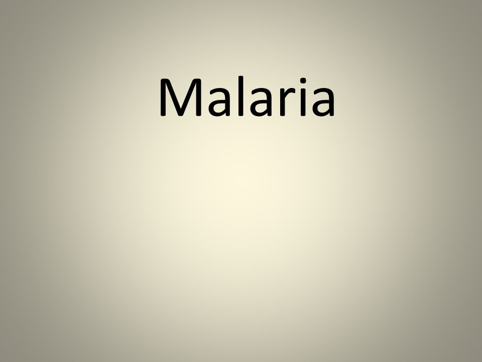 Background Definition of malaria Malaria is an infectious disease caused by protozoan organisms of the genus Plasmodium (falciparum, ovale, vivax, malariae).