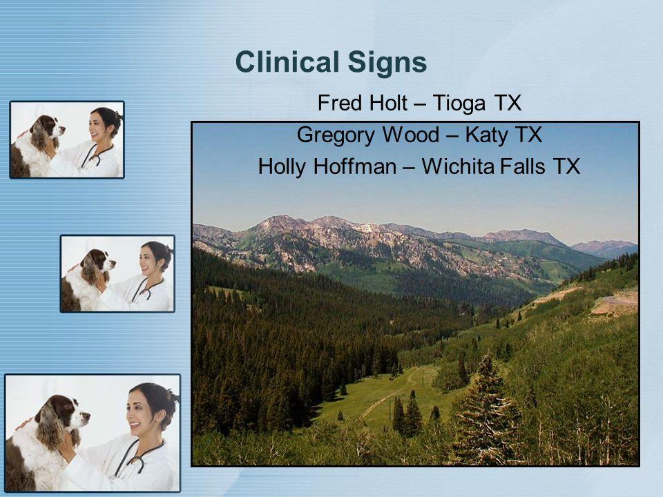 Fred Holt – Tioga TX Gregory Wood – Katy TX Holly Hoffman – Wichita Falls TX