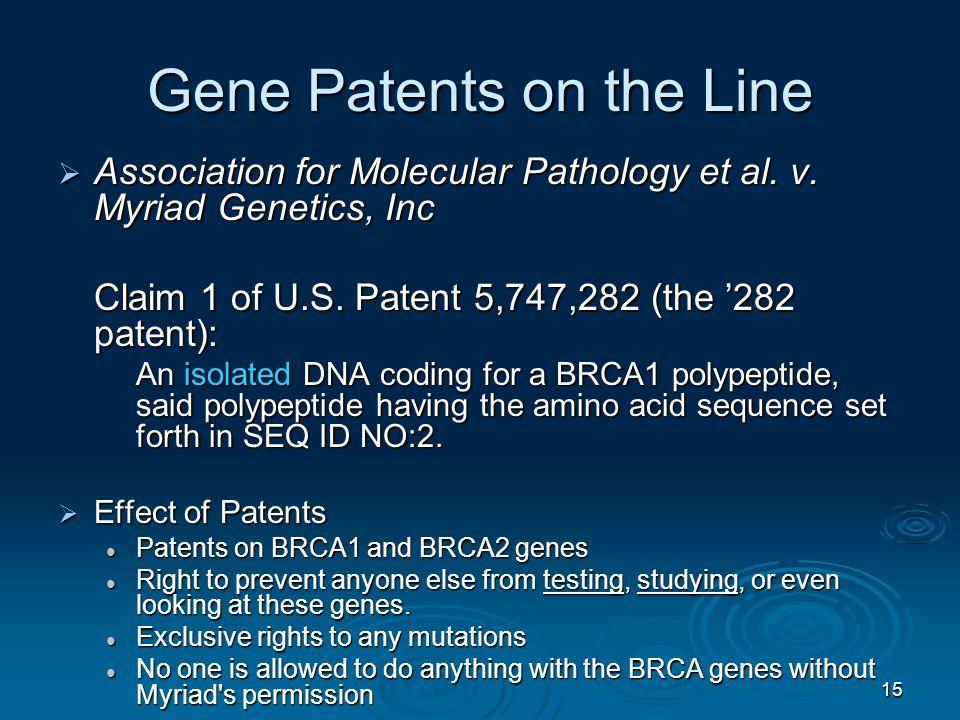 15 Gene Patents on the Line  Association for Molecular Pathology et al.