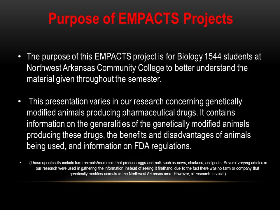 The purpose of this EMPACTS project is for Biology 1544 students at Northwest Arkansas Community College to better understand the material given throu