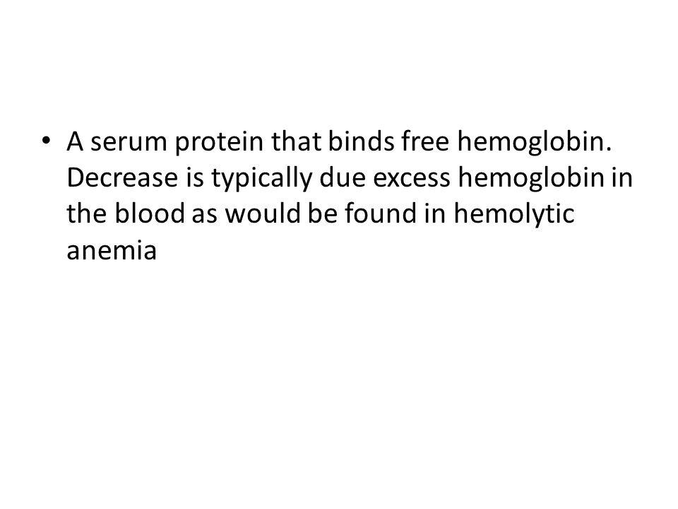 A serum protein that binds free hemoglobin.