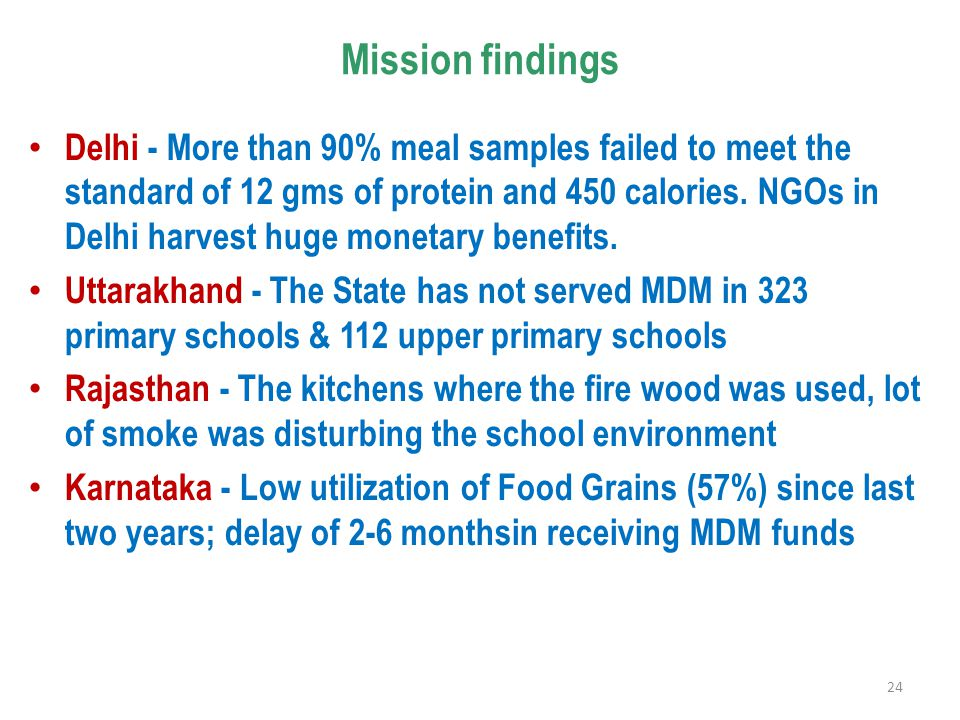 Mission findings Delhi - More than 90% meal samples failed to meet the standard of 12 gms of protein and 450 calories. NGOs in Delhi harvest huge mone